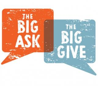 """two word bubbles: """"the big ask"""" and """"the big give"""""""